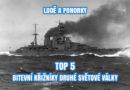 Díl 2. – SM SERIÁL – TOP 5 – Bitevní křižníky (druhá světová válka)